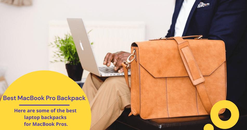 Best MacBook Pro Backpack