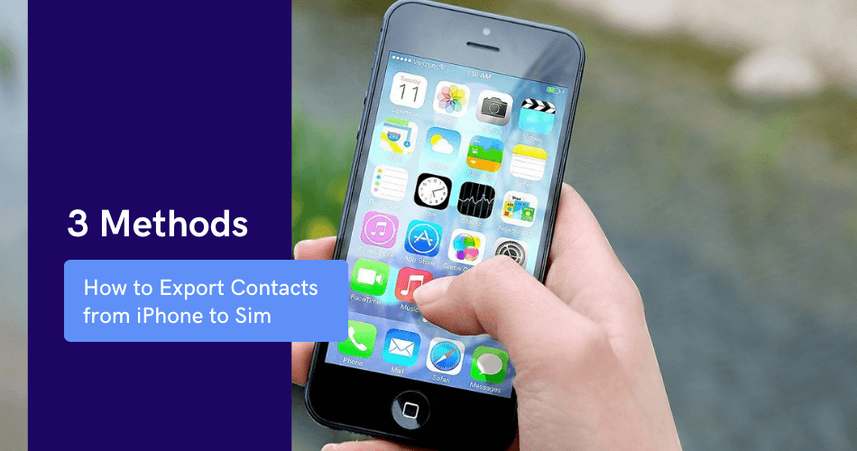 How to Export Contacts from iPhone to Sim