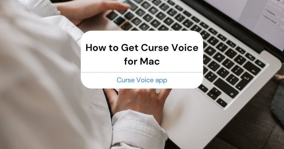 Curse Voice for Mac