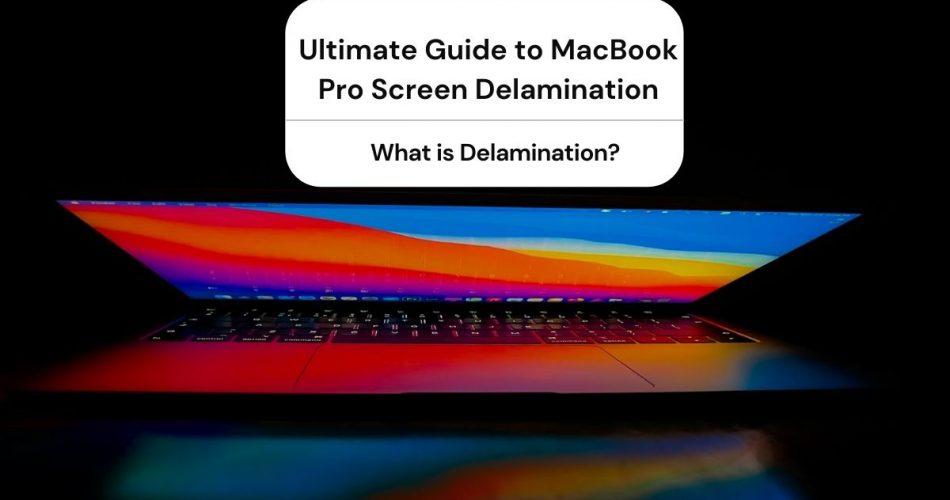 macbook pro screen delamination