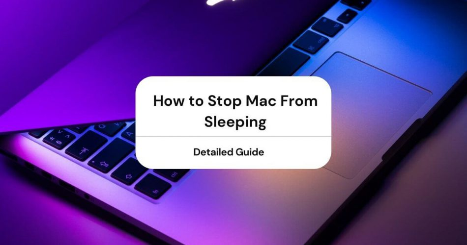 how to stop mac from sleeping