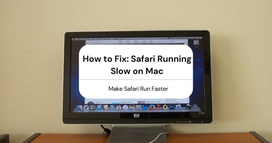 safari running slow mac