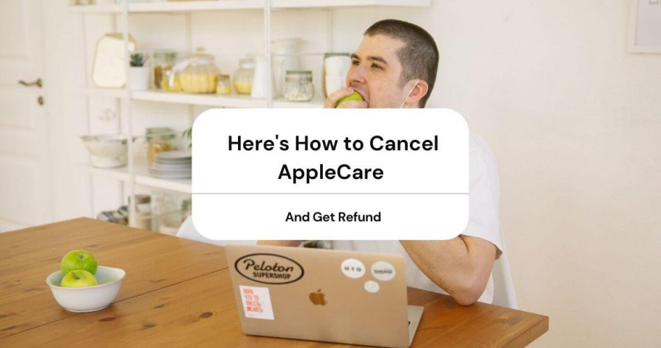 How to Cancel AppleCare