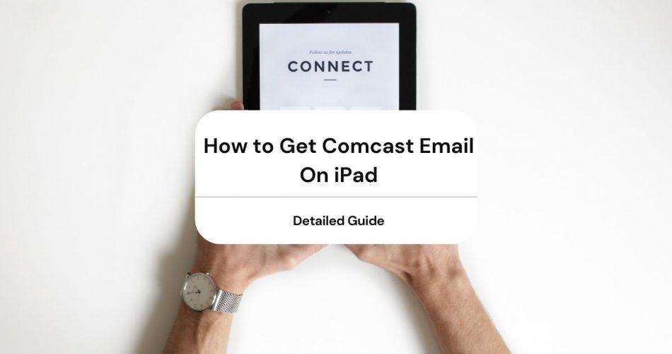 comcast email on ipad
