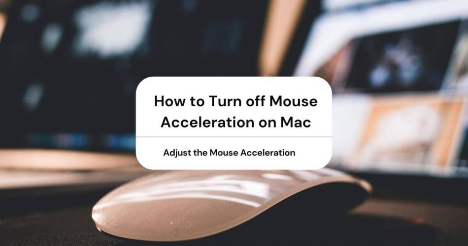 how to turn off mouse acceleration mac