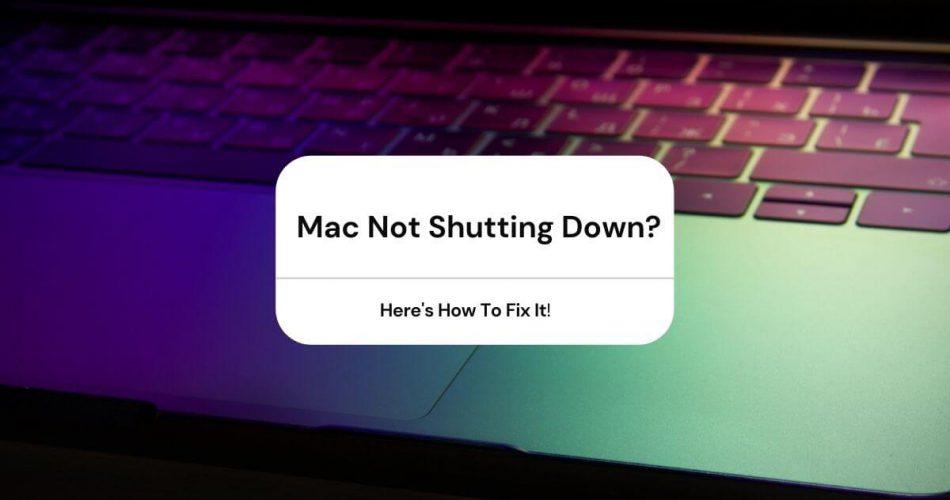 mac not shutting down
